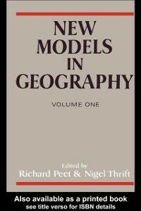 Ebook in inglese New Models in Geography - Vol 1