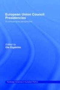 Ebook in inglese European Union Council Presidencies -, -
