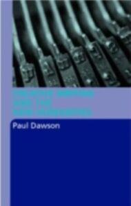 Foto Cover di Creative Writing and the New Humanities, Ebook inglese di Paul Dawson, edito da Taylor and Francis