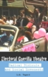 Ebook in inglese Electoral Guerrilla Theatre Bogad, L.M.