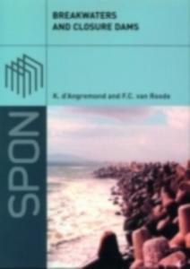 Ebook in inglese Breakwaters and Closure Dams d'Angremond, Kees , Roode, F. van