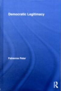 Ebook in inglese Democratic Legitimacy Peter, Fabienne
