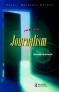 Foto Cover di Inside Journalism, Ebook inglese di Sarah Niblock, edito da Taylor and Francis