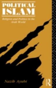 Ebook in inglese Political Islam Ayubi, Nazih