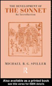Ebook in inglese The Development of the Sonnet Spiller, Michael R. G.