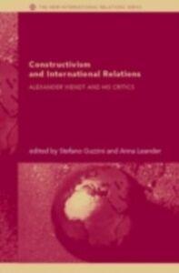 Foto Cover di Constructivism and International Relations, Ebook inglese di  edito da Taylor and Francis