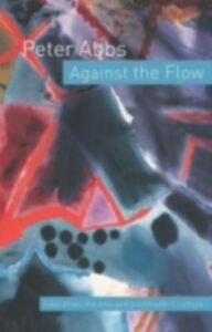 Ebook in inglese Against the Flow Abbs, Peter