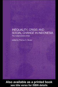 Ebook in inglese Inequality, Crisis and Social Change in Indonesia -, -