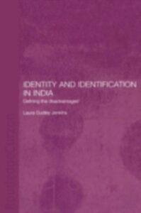 Foto Cover di Identity and Identification in India, Ebook inglese di Laura Dudley Jenkins, edito da Taylor and Francis