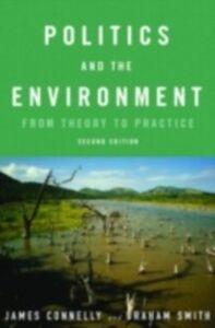 Foto Cover di Politics and the Environment, Ebook inglese di James Connelly,Graham Smith, edito da Taylor and Francis