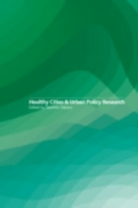 Ebook in inglese Healthy Cities and Urban Policy Research -, -