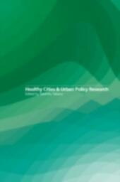 Healthy Cities and Urban Policy Research