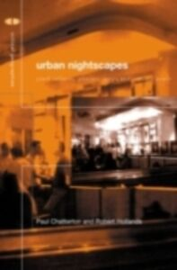 Ebook in inglese Urban Nightscapes Chatterton, Paul , Hollands, Robert