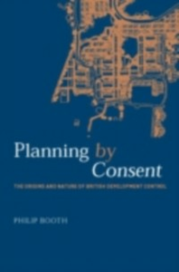 Ebook in inglese Planning by Consent Booth, Philip