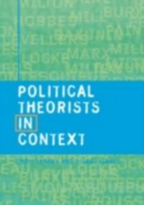 Foto Cover di Political Theorists in Context, Ebook inglese di Stuart Isaacs,Chris Sparks, edito da Taylor and Francis