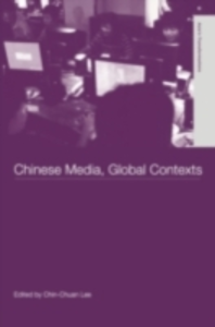 Ebook in inglese Chinese Media, Global Contexts Chin-Chuan, Lee