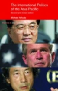 Foto Cover di International Politics of the Asia Pacific, Ebook inglese di Michael Yahuda, edito da Taylor and Francis