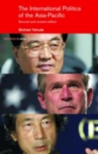Ebook in inglese International Politics of the Asia Pacific Yahuda, Michael