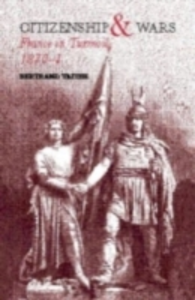 Ebook in inglese Citizenship and Wars Taithe, Bertrand , Taithe, Dr Bertrand