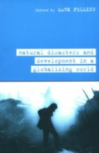 Ebook in inglese Natural Disaster and Development in a Globalizing World Pelling, Mark