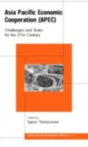 Foto Cover di Asia Pacific Economic Cooperation (APEC), Ebook inglese di  edito da Taylor and Francis