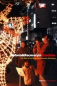 Ebook in inglese Reform and Recovery in East Asia -, -