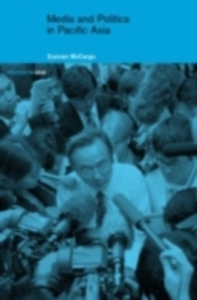 Ebook in inglese Media and Politics in Pacific Asia McCargo, Duncan