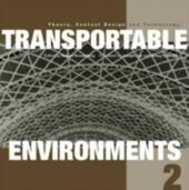 Transportable Environments 2