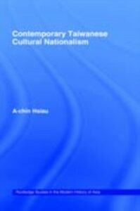 Ebook in inglese Contemporary Taiwanese Cultural Nationalism Hsiau, A-Chin