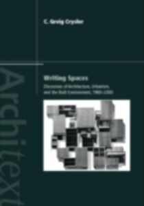 Ebook in inglese Writing Spaces Crysler, C. Greig