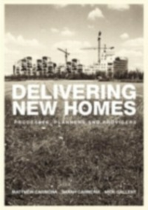 Ebook in inglese Delivering New Homes Carmona, Sarah , Gallent, Nick
