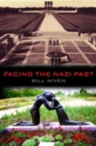 Ebook in inglese Facing the Nazi Past Niven, Bill