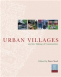 Ebook in inglese Urban Villages and the Making of Communities -, -