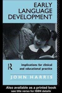 Ebook in inglese Early Language Development Harris, John