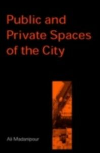 Ebook in inglese Public and Private Spaces of the City Madanipour, Ali