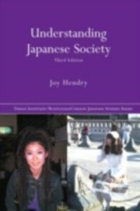 Foto Cover di Understanding Japanese Society, Ebook inglese di Joy Hendry, edito da Taylor and Francis