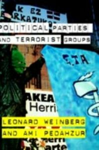 Foto Cover di Political Parties and Terrorist Groups, Ebook inglese di Ami Pedahzur,Leonard Weinberg, edito da Taylor and Francis