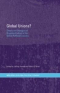 Foto Cover di Global Unions?, Ebook inglese di  edito da Taylor and Francis