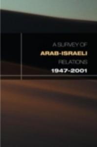 Ebook in inglese Survey of Arab-Israeli Relations 1947-2001 -, -