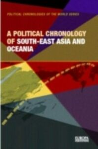 Ebook in inglese Political Chronology of South-East Asia and Oceania