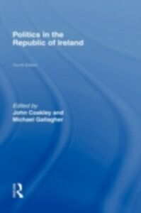 Ebook in inglese Politics in the Republic of Ireland