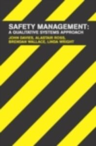 Ebook in inglese Safety Management Davies, John , Ross, Alastair , Wallace, Brendan