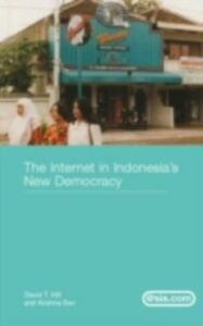 Ebook in inglese Internet in Indonesia's New Democracy Hill, David T. , Sen, Krishna