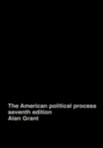 Ebook in inglese American Political Process Grant, Alan