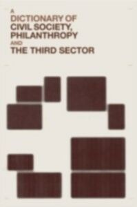 Ebook in inglese Dictionary of Civil Society, Philanthropy and the Third Sector Anheier, Helmut K.