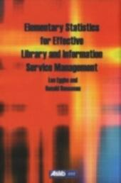Elementary Statistics for Effective Library and Information Service Management
