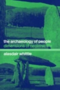 Ebook in inglese Archaeology of People Whittle, Alisdair