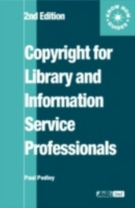 Ebook in inglese Copyright for Library and Information Service Professionals Pedley, Paul