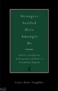 Ebook in inglese Strangers Settled Here Amongst Us Yungblut, Laura Hunt