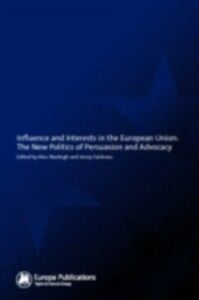 Ebook in inglese Influence and Interests in the European Union -, -
